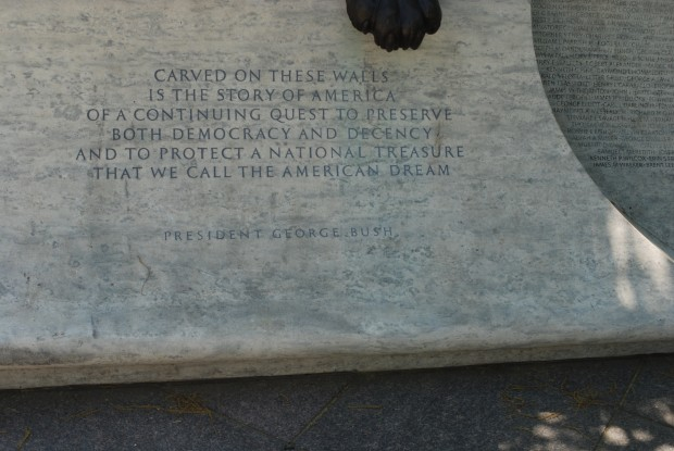 A quote found on the Law Enforcement Officer's Memorial Washington DC